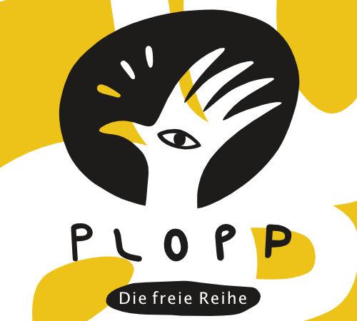 PLOPP . Die freie Reihe: das Programm